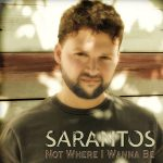 Sarantos-1st-CD-Not-Where-I-Wanna-Be-CDBaby-11-14a